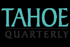 Tahoe Quarterly